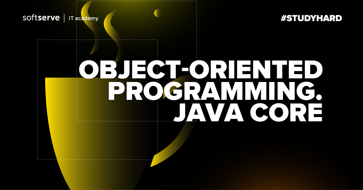 Object-oriented programming. Java Core